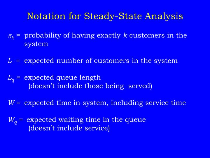 Notation for Steady-State Analysis