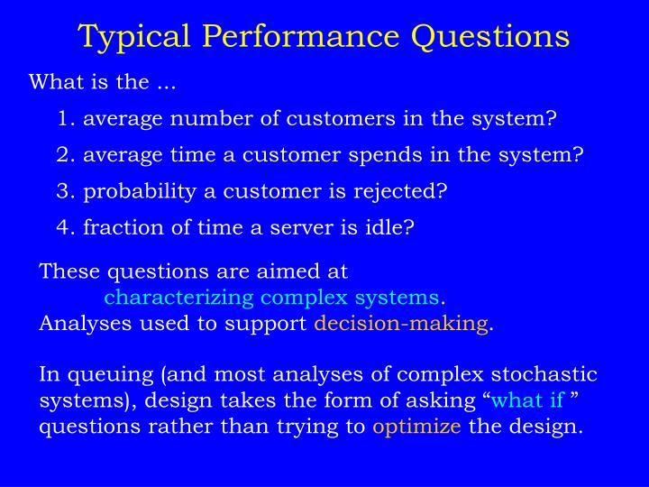 Typical Performance Questions