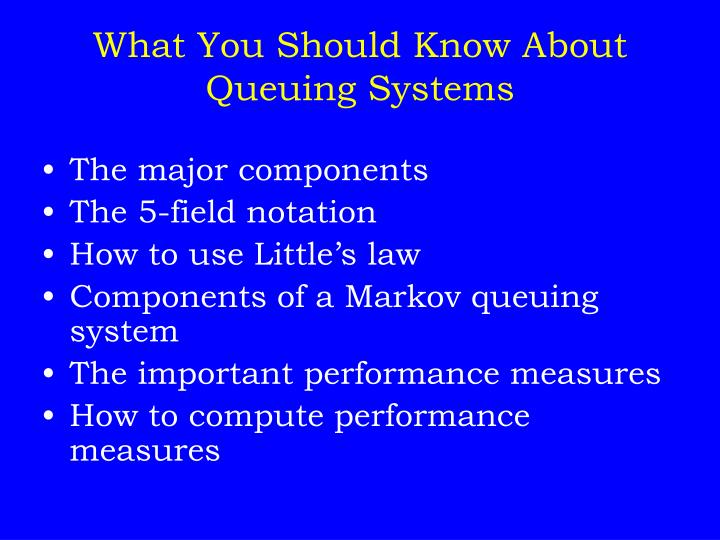 What You Should Know About Queuing Systems