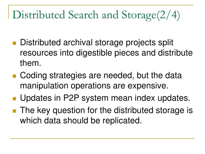 Distributed Search and Storage(2/4)