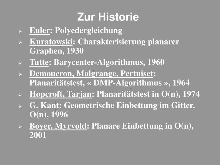 Zur historie
