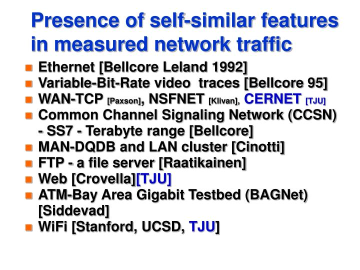 Presence of self-similar features in measured network traffic