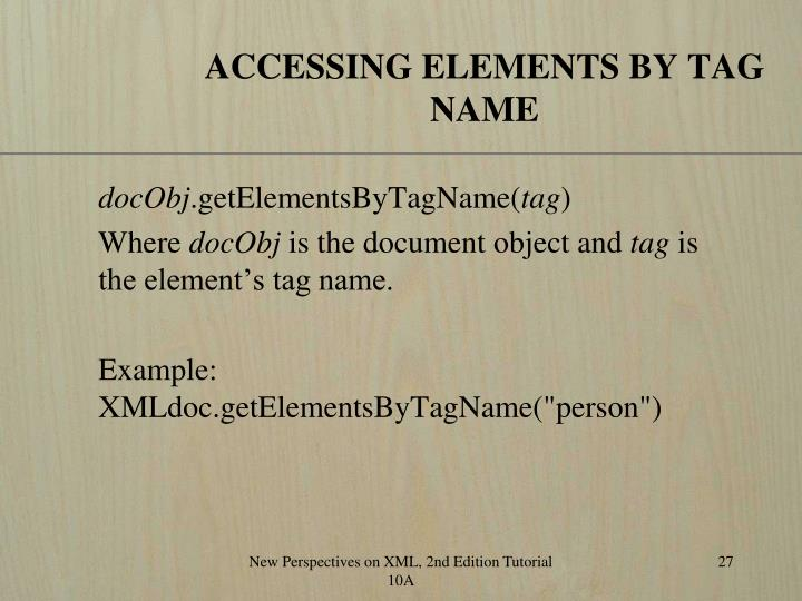 ACCESSING ELEMENTS BY TAG NAME