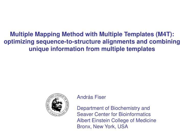 Multiple Mapping Method with Multiple Templates (M4T):