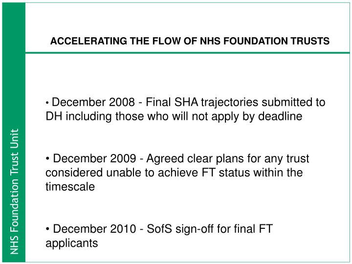 ACCELERATING THE FLOW OF NHS FOUNDATION TRUSTS