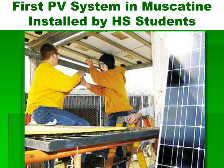First PV System in Muscatine Installed by HS Students