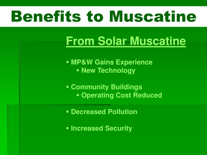 Benefits to Muscatine