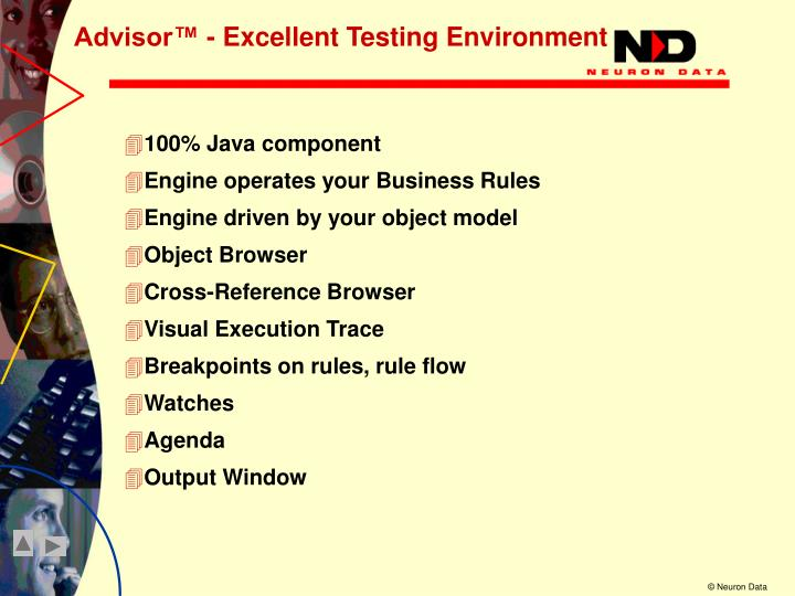 Advisor™ - Excellent Testing Environment