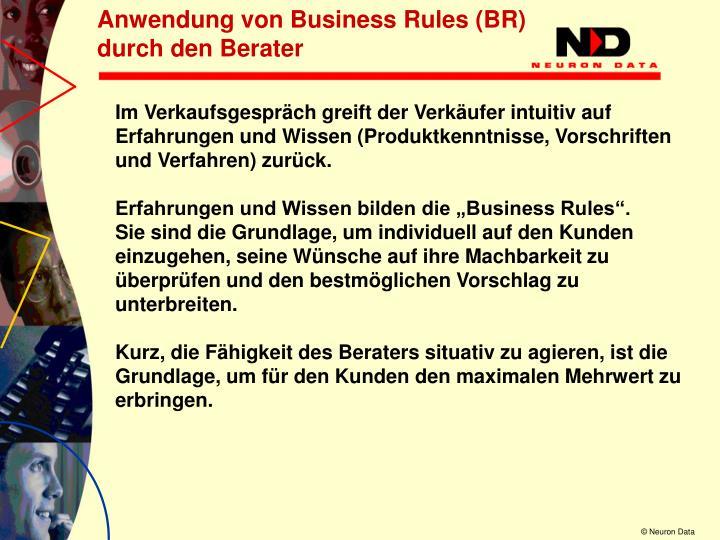 Anwendung von Business Rules (BR)