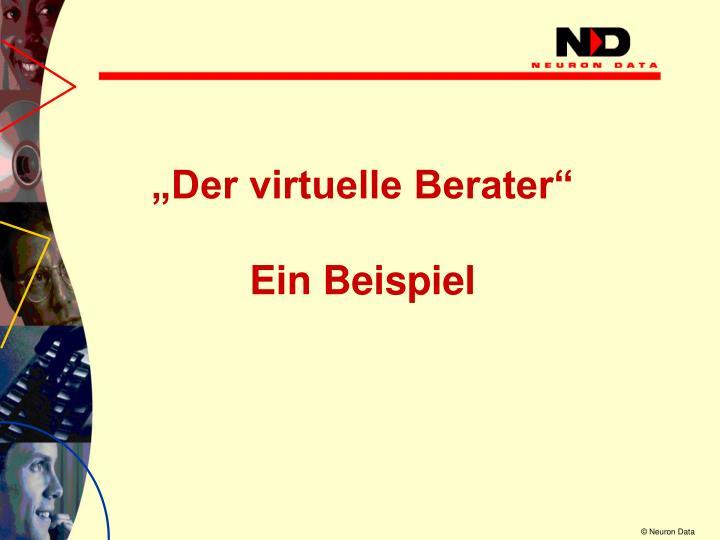 """""""Der virtuelle Berater"""""""