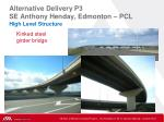 alternative delivery p3 se anthony henday edmonton pcl high level structure