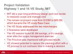 project validation highway 1 and 16 ve study mit1