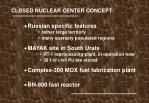 closed nuclear center concept