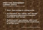 spent fuel management current status
