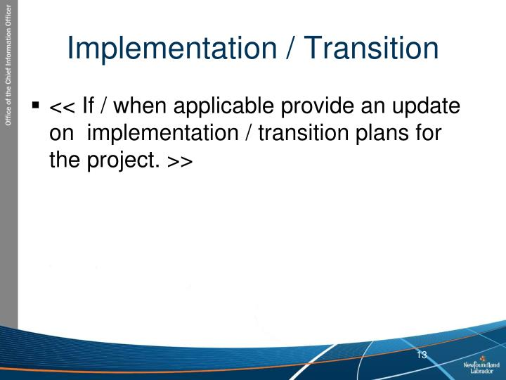 Implementation / Transition