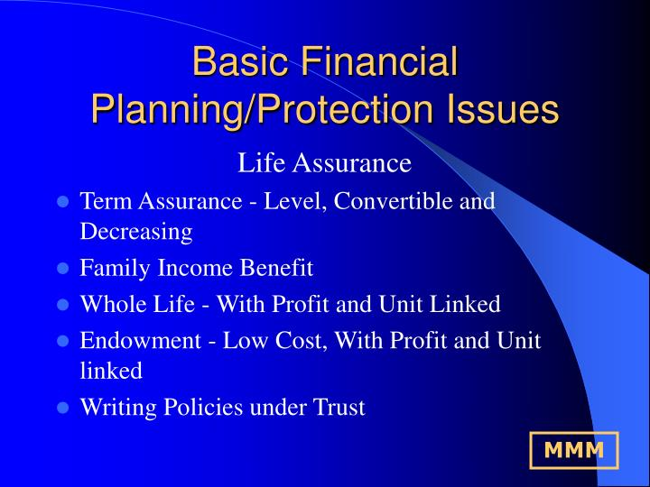 Basic Financial Planning/Protection Issues