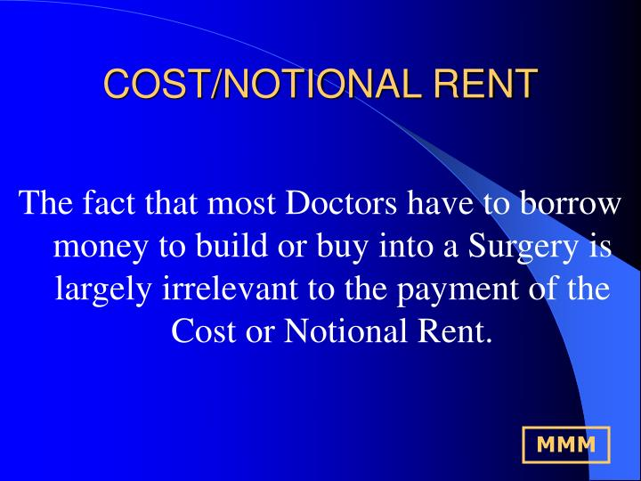 COST/NOTIONAL RENT