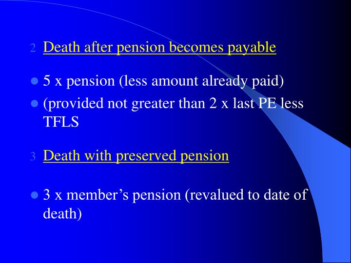Death after pension becomes payable