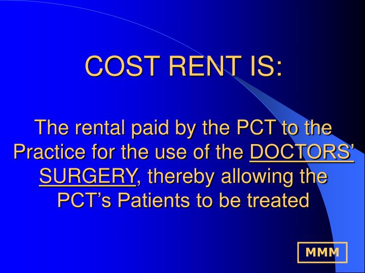 COST RENT IS: