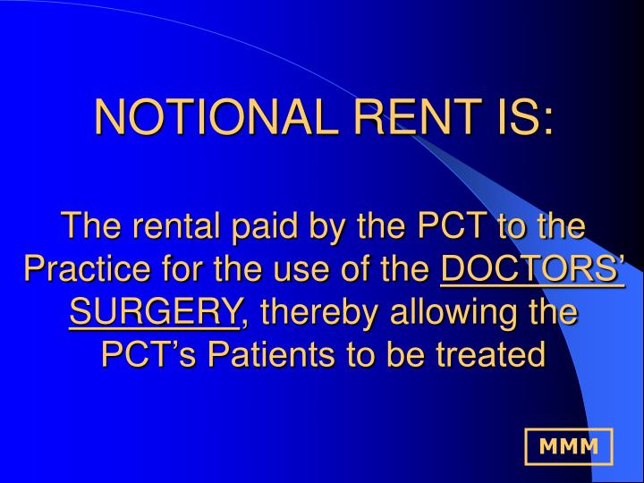 NOTIONAL RENT IS:
