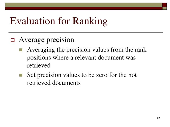 Evaluation for Ranking