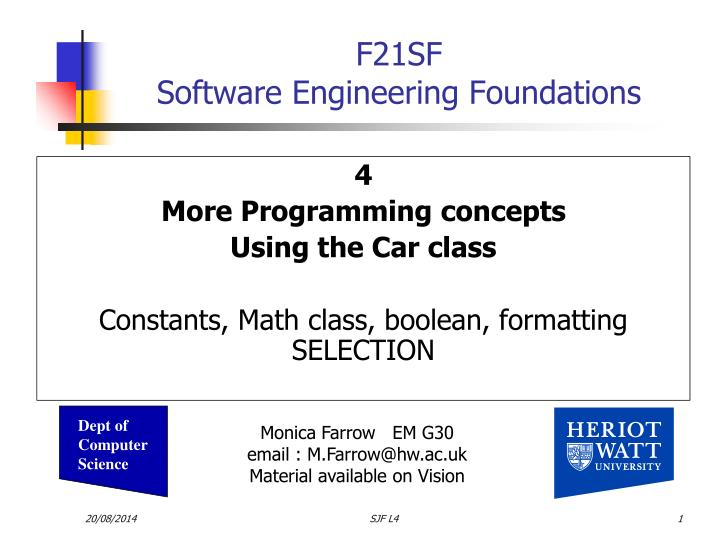 4 more programming concepts using the car class constants math class boolean formatting selection