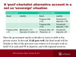 a post chartalist alternative account in a not so sovereign situation