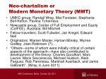neo chartalism or modern monetary theory mmt
