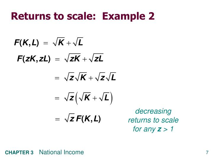 Returns to scale:  Example 2