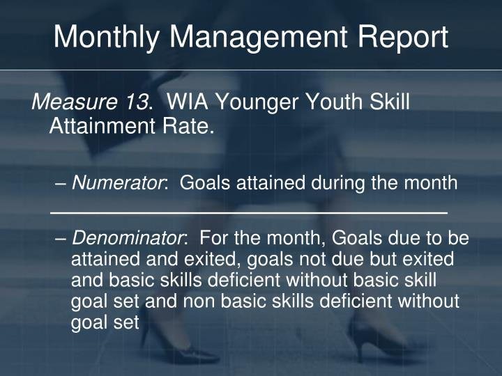 Monthly Management Report
