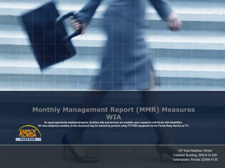 Monthly Management Report (MMR) Measures