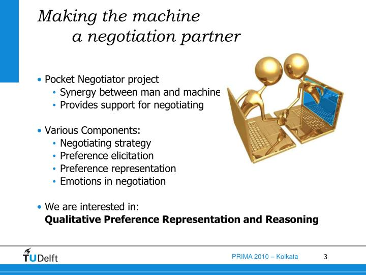 Making the machine a negotiation partner
