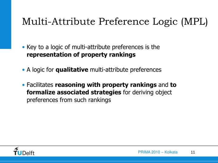 Multi-Attribute Preference Logic (MPL)