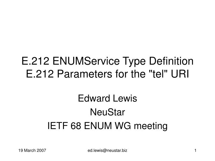 e 212 enumservice type definition e 212 parameters for the tel uri n.