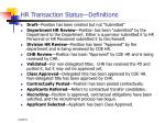 hr transaction status definitions