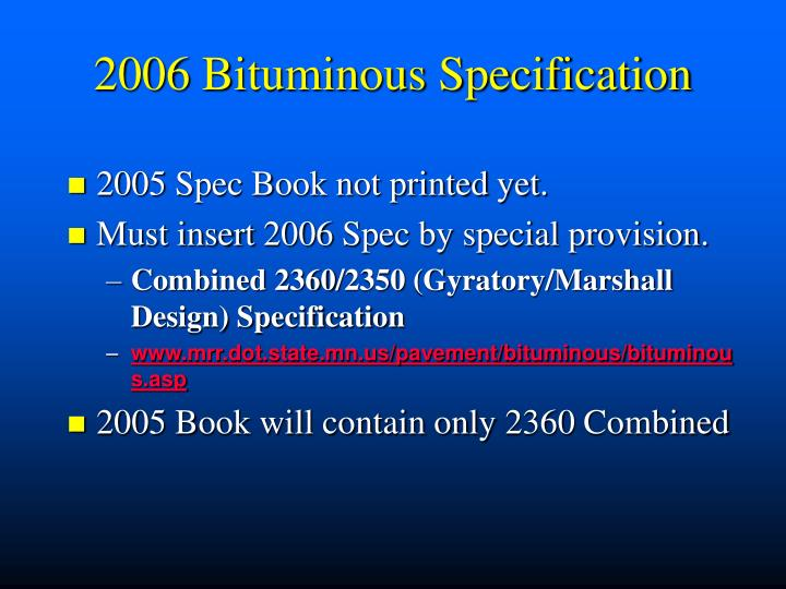 2006 bituminous specification