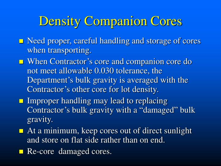 Density Companion Cores