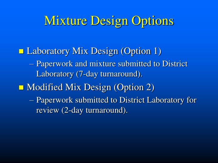 Mixture Design Options