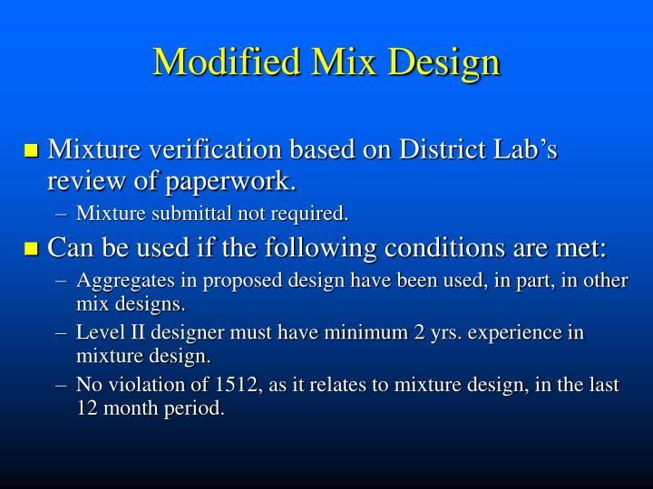 Modified Mix Design