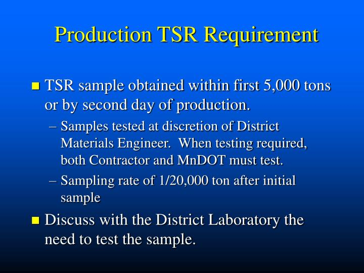 Production TSR Requirement
