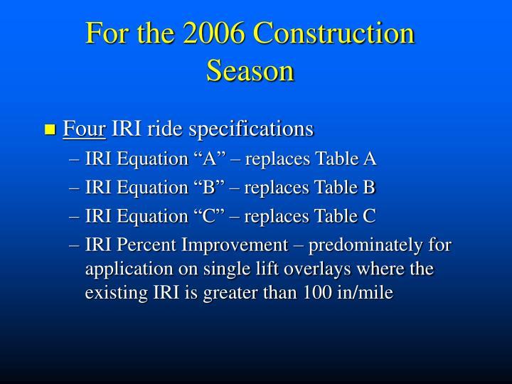 For the 2006 Construction Season