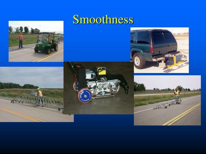 Smoothness