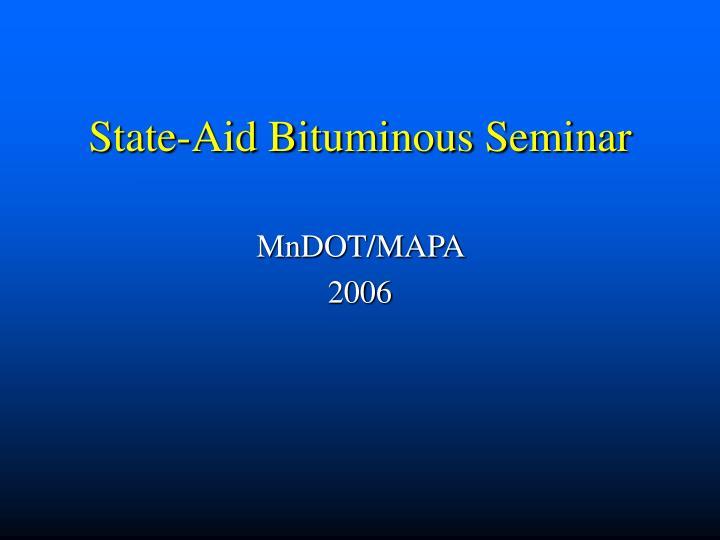 State aid bituminous seminar