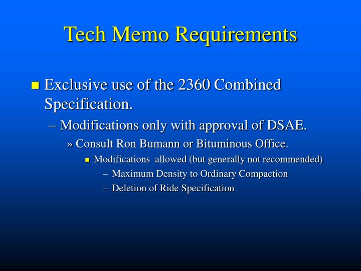 Tech Memo Requirements