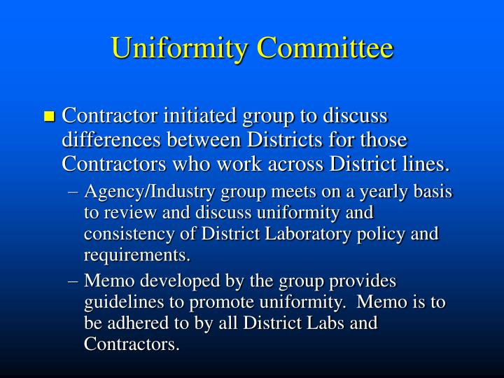 Uniformity Committee