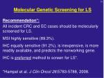 molecular genetic screening for ls