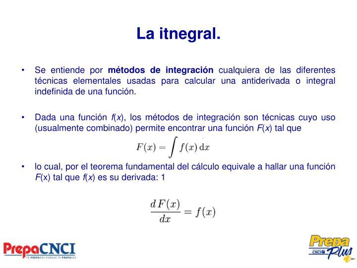 La itnegral