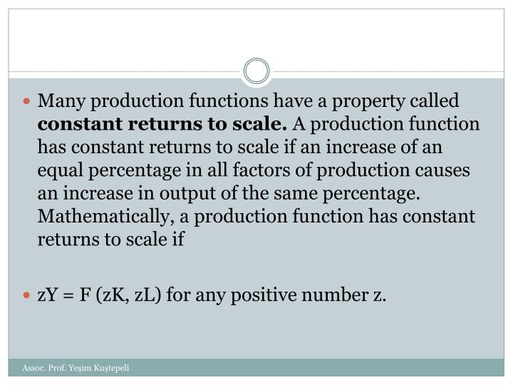 Many production functions have a property called