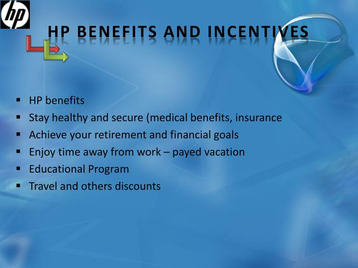 HP Benefits and Incentives