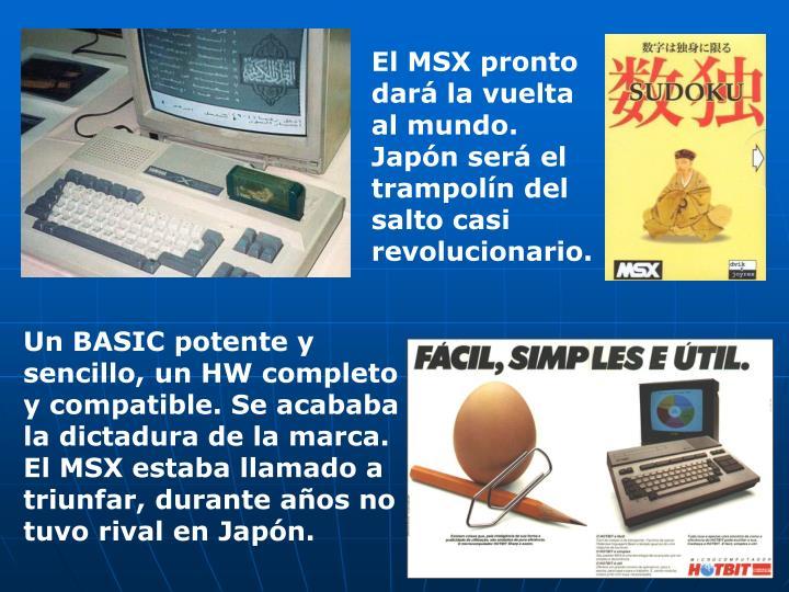 El MSX pronto